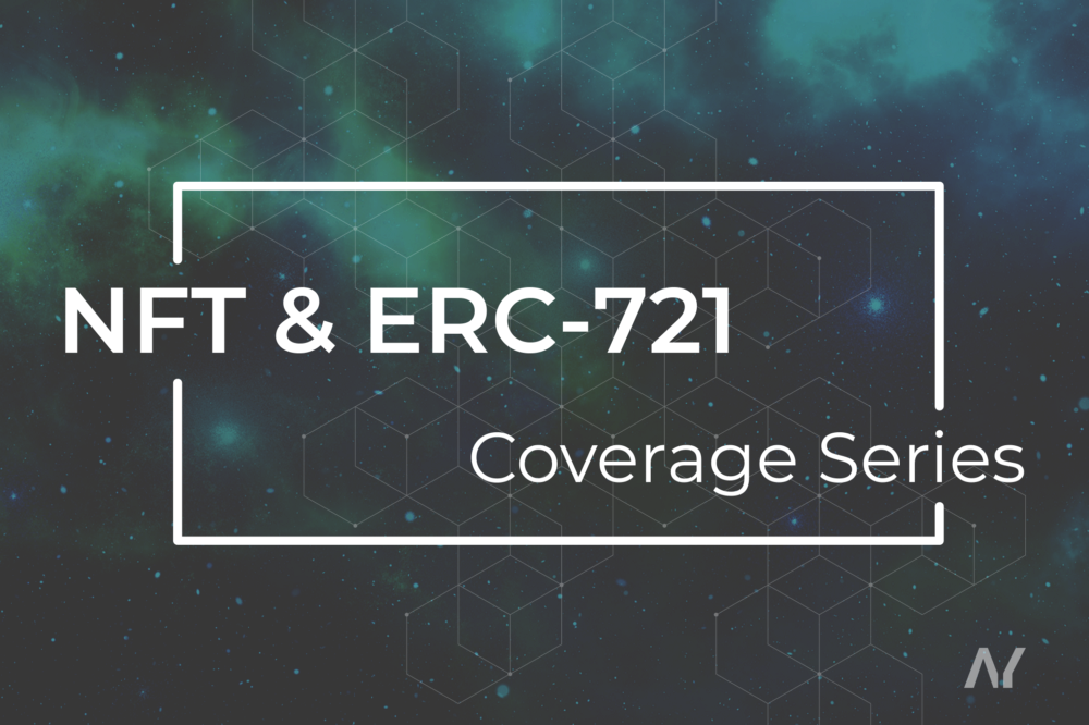 NFT & ERC721 coverage series