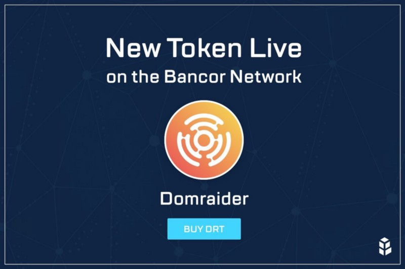 DomRaider Token now tradable on Bancor