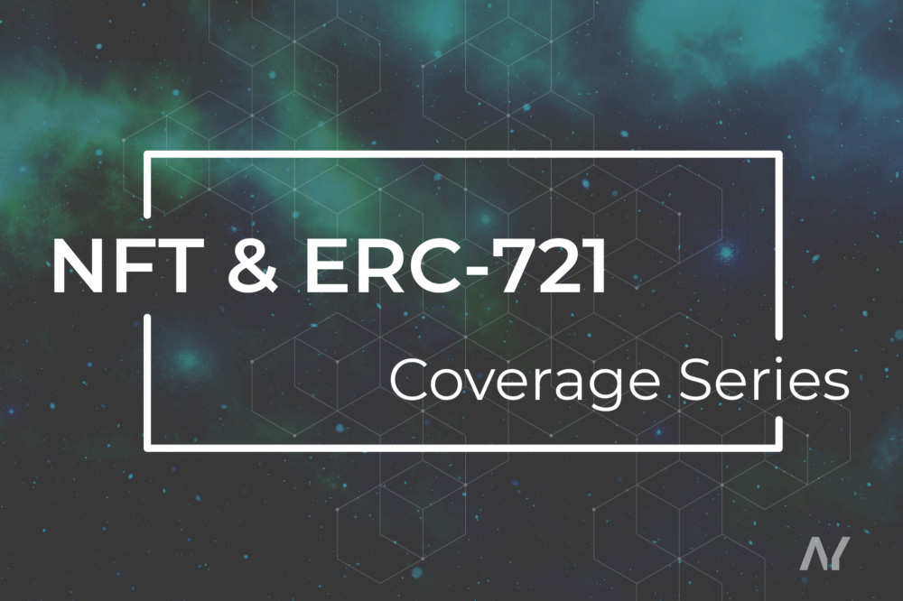 NFT & ERC-721 coverage series